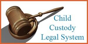 Child Custody Legal System by Fred Campos @FullCustodyDad
