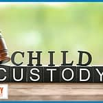 Child Custody Law: What Parents Need to Know