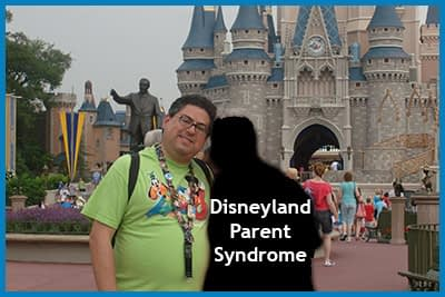 The Disneyland Parent Syndrome Defined